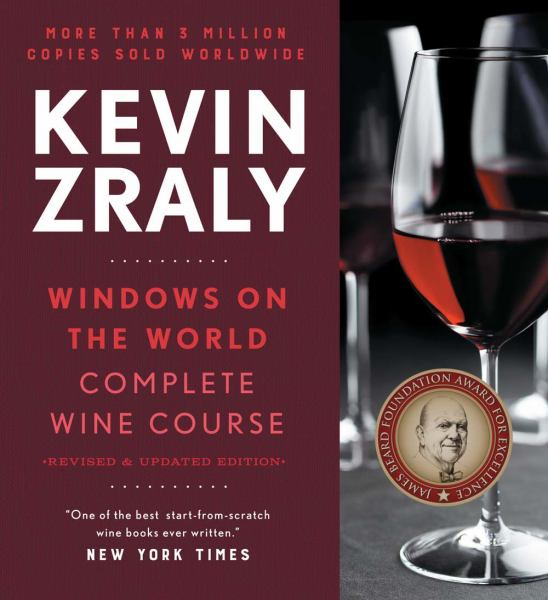Kevin Zraly Windows on the World Complete Wine Course (Revised and Expanded Edition)