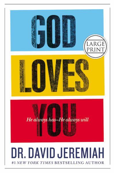 God Loves You (Large Print)