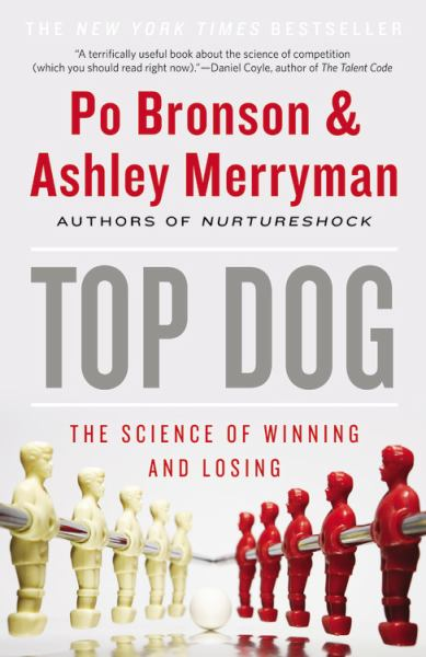 Top Dog: The Science of Winning and Losing (Large Print)