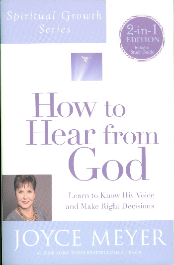 How to Hear From God (Spiritural Growth Series)