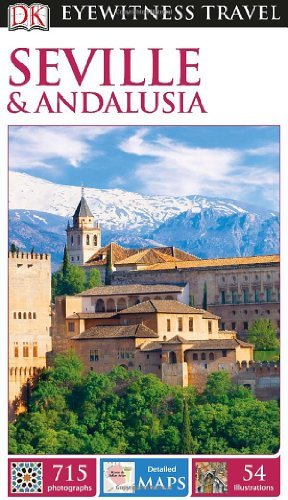 Seville & Andalusia (DK Eyewitness Travel)