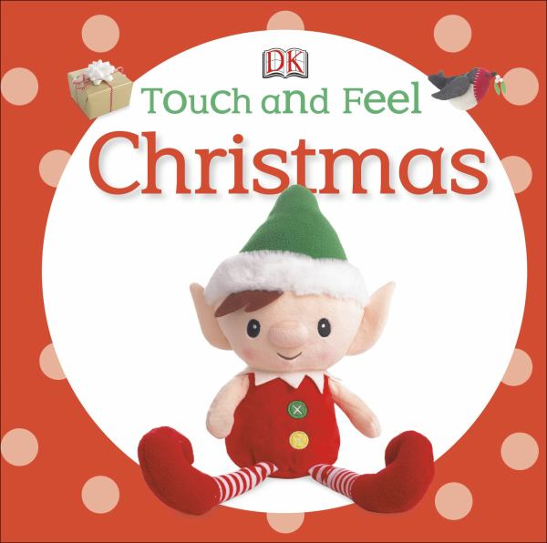 Touch and Feel Christmas (Touch & Feel)