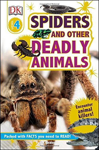 Spiders and Other Deadly Animals (DK Reader, Level 4)