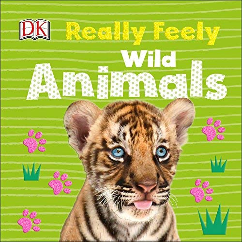 Wild Animals (DK Really Feely)