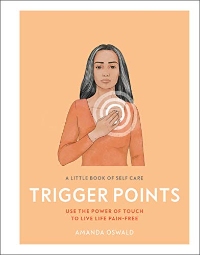 Trigger Points: A Little Book of Self Care