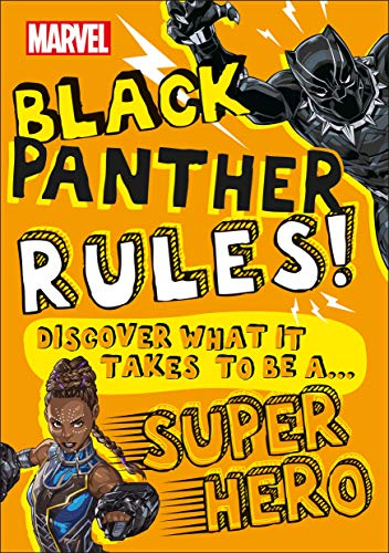 Marvel Black Panther Rules! - Discover What It Takes to be a Super Hero