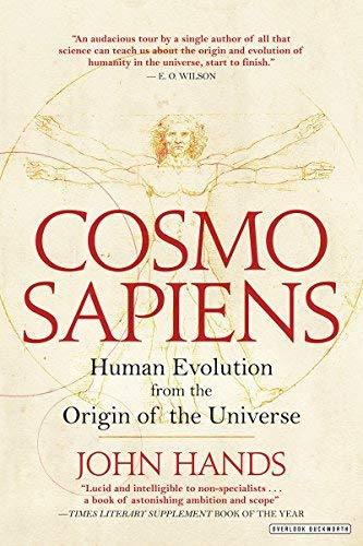 Cosmosapiens: Human Evolution from the Origin of the Universe