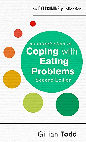An Introduction to Coping with Eating Problems (2nd Edition)