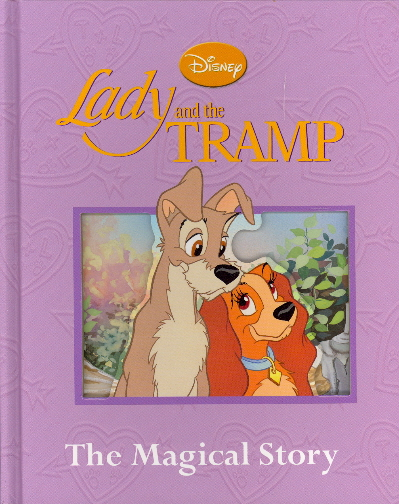 Lady and the Tramp: The Magical Story