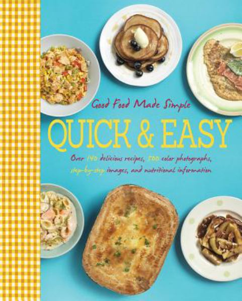 Quick & Easy (Good Food Made Simple)