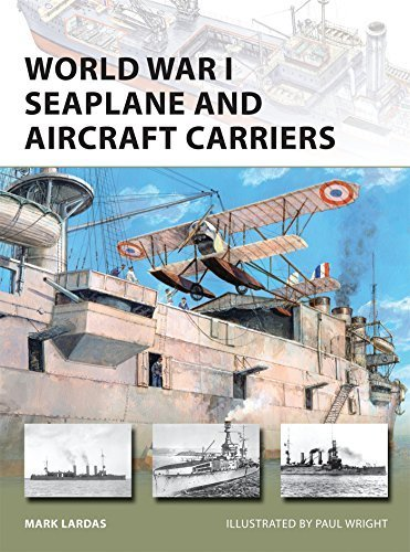 World War I Seaplane and Aircraft Carriers (New Vanguard)