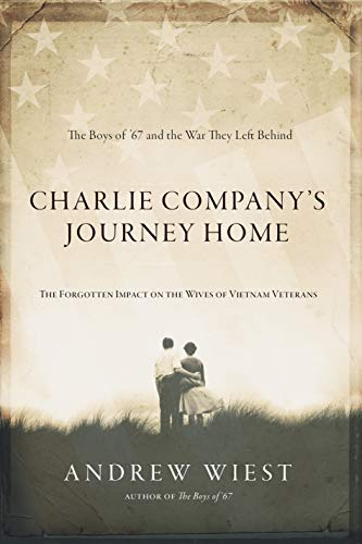 Charlie Company Journeys Home: The Forgotten Impact on the Wives of Vietnam Veterans