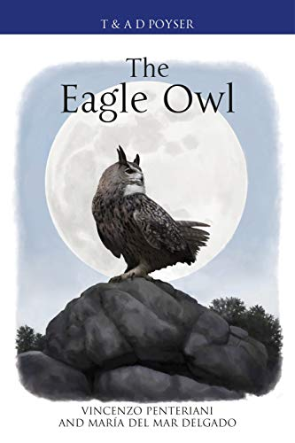 The Eagle Owl (Poyser Monographs)