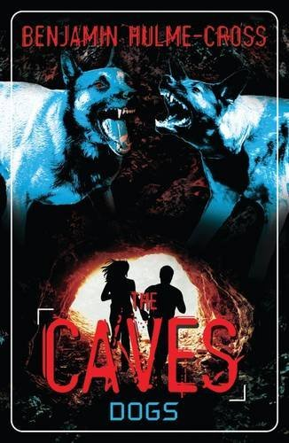 Dogs (The Caves, Bk. 2)