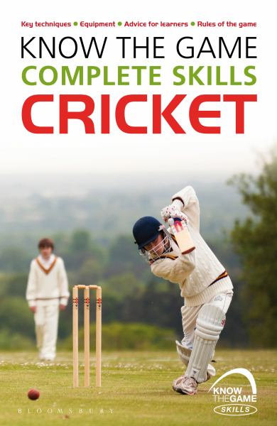 Know the Game Complete Skills : Cricket