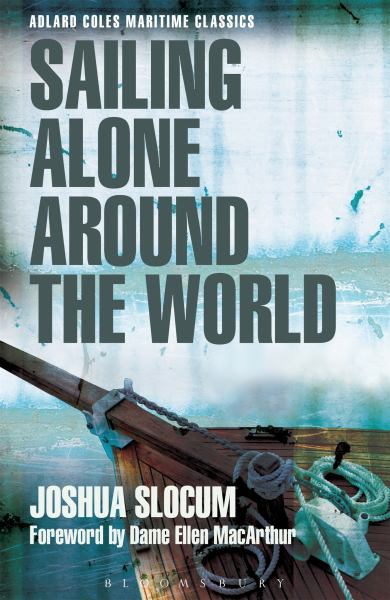 Sailing Alone Around the World (Adlard Coles Maritime Classics)