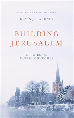 Building Jerusalem: Elegies on Parish Churches