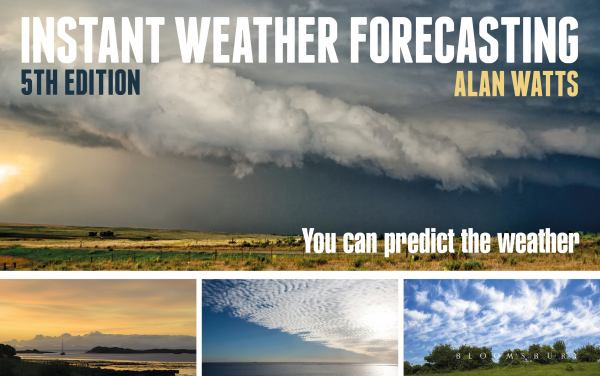 Instant Weather Forecasting: You Can Predict the Weather (5th Edition)