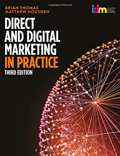 Direct and Digital Marketing in Practice (Third Edition)