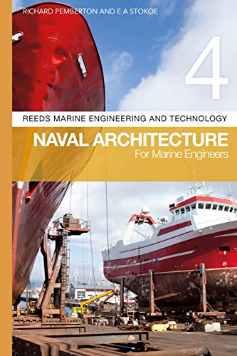 Navel Architecture for Marine Engineers (Volume 4)