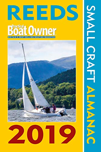 Reeds Practical Boat Owner Small Craft Almanac 2019 (Reed's Almanac)
