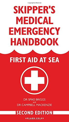 Skipper's Medical Emergency Handbook: First Aid at Sea