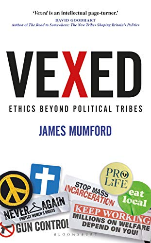 Vexed: Ethics Beyond Political Tribes