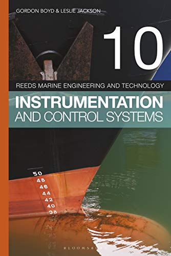 Instrumentation and Control Systems (Reeds Marine Engineering and Technology Series, Bk. 10)