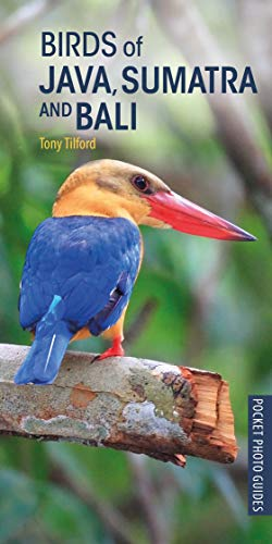 Birds of Java, Sumatra and Bali (Pocket Photo Guides)