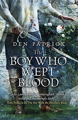 The Boy Who Wept Blood (The Erebus Sequence)
