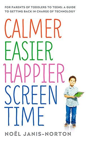 Calmer Easier Happier Screen Time
