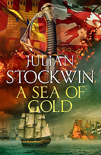 A Sea of Gold (Thomas Kydd, Bk. 21)