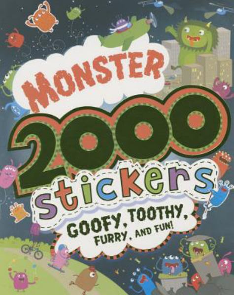Monster: Goofy, Toothy, Furry, and Fun! (2000 Stickers)