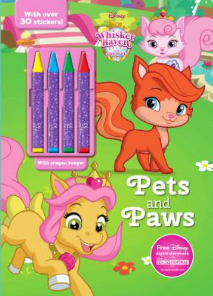 Pets and Paws Coloring Book With Crayons (Whisker Haven Tales with the Palace Pets)