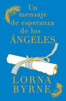 Un Mensaje de Esperanza de los Angeles