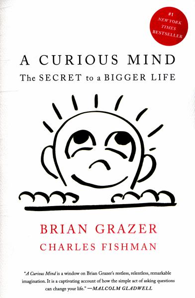 A Curious Mind The Secret To A Bigger Life Bookoutlet
