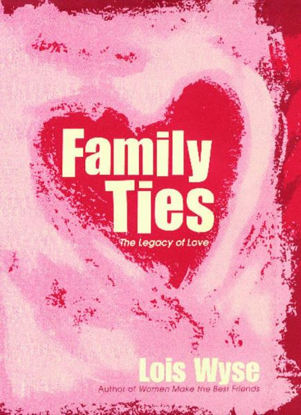 Family Ties: A Legacy of Love