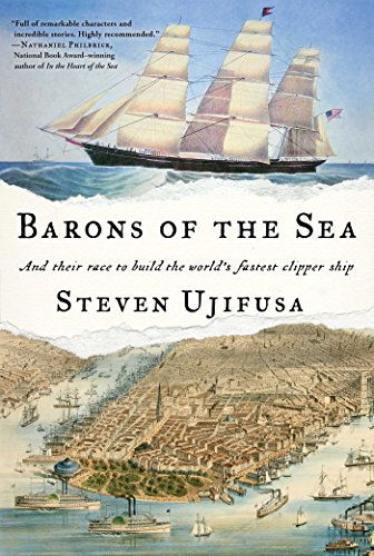 Barons of the Sea: And Their Race to Build the World's Fastest Clipper Ship