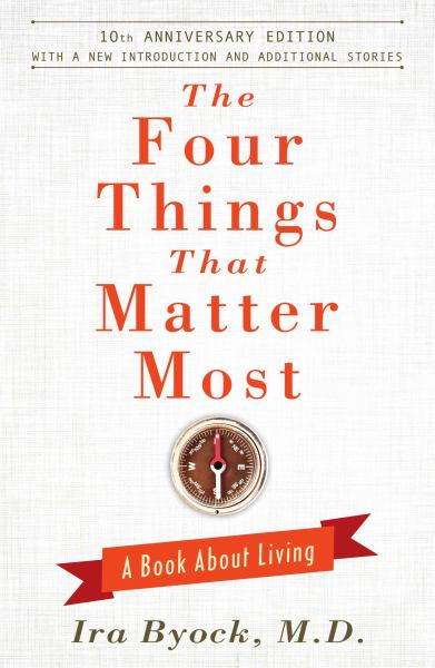 The Four Things That Matter Most (10th Anniversary Edition)