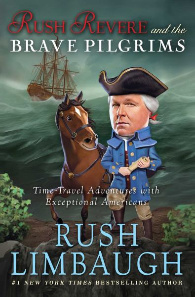 Rush Revere and the Brave Pilgrims (Time-Travel Adventures with Exceptional Americans, Volume 1)