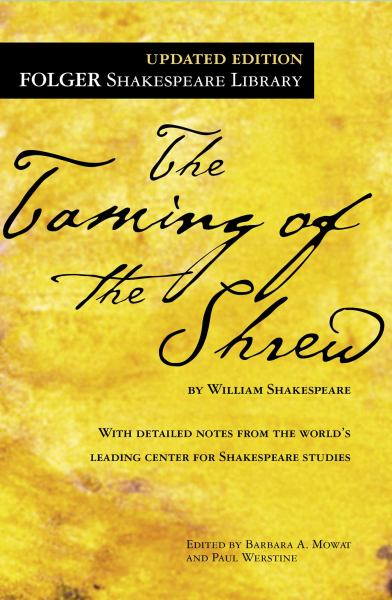 The Taming of the Shrew (Folger Shakespeare Library, Updated Edition)