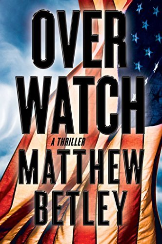 Overwatch (The Logan West Thrillers)