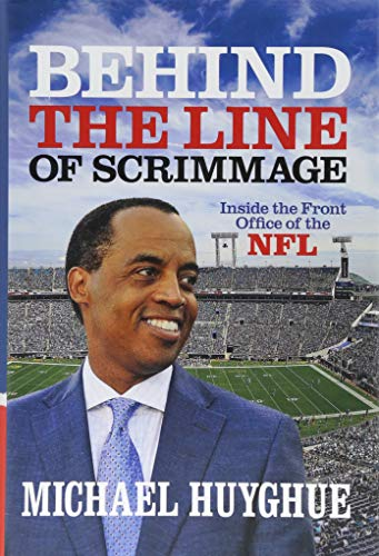 Behind the Line of Scrimmage: Inside the Front Office of the NFL