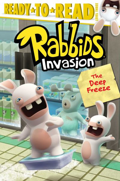 The Deep Freeze (Rabbids Invasion, Ready-to-Read Level 3)