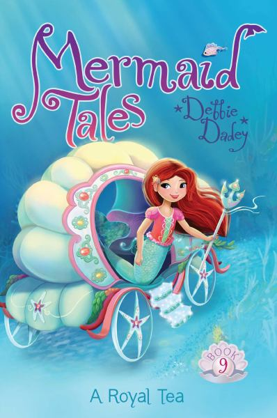 A Royal Tea (Mermaid Tales, Bk 9)