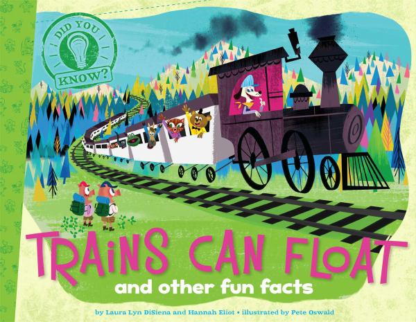 Trains Can Float and Other Fun Facts