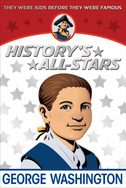 History's All-Stars - George Washington