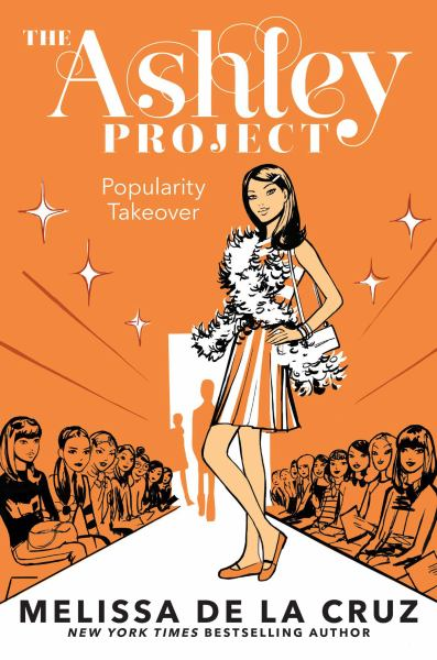 Popularity Takeover (The Ashley Project, Bk. 4)