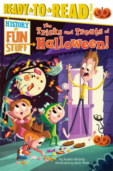 The Tricks and Treats of Halloween! (Ready-to-Read, Level 3)