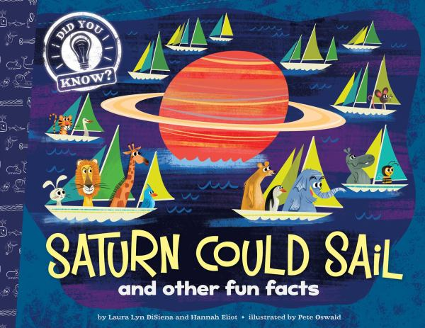 Saturn Could Sail and Other Fun Facts